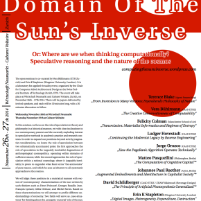 Seminar | Within the Domain of the Sun's Inverse. Or: Where are we when thinking computationally? Speculative Reasoning and the Nature of the Cosmos